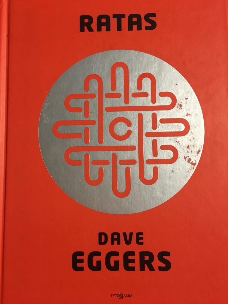 Dave Eggers knygos Ratas apžvalga